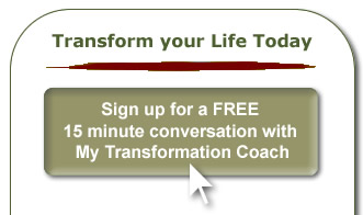Transform your Life Today